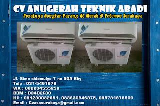 Pusatnya Bongkar Pasang AC Murah di Petemon Surabaya