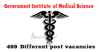 499 Different post vacancies in Government Institute of Medical Science(GIMS)