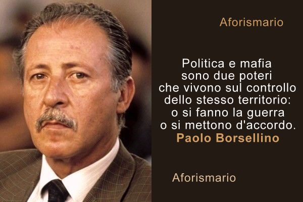 Aforismario Le Frasi Piu Significative Di Paolo Borsellino