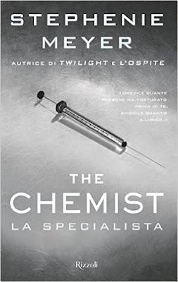 [Uscita librosa del giorno #2]: THE CHEMIST - La specialista di Stephenie Meyer