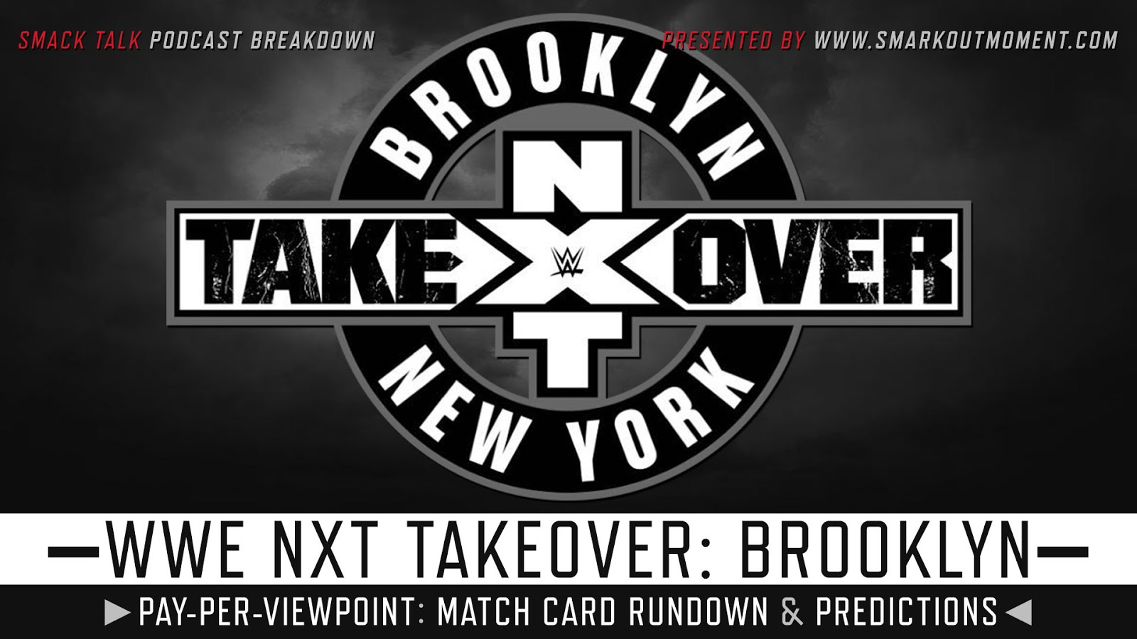 WWE NXT TakeOver: Brooklyn 4 spoilers podcast