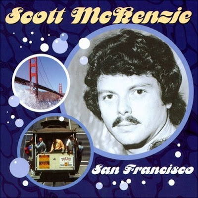 San Francisco. Scott McKenzie