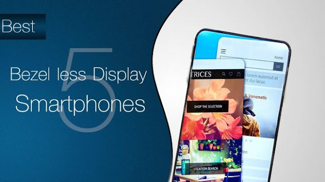 bezel-less smartphone, specification and its views