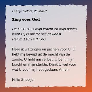Leef je geloof, Hillie Snoeijer, Zing voor God