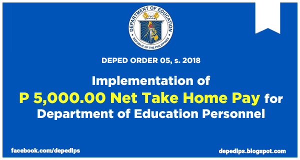 Implementation of P 5,000.00 Net Take Home Pay for Department of Education Personnel