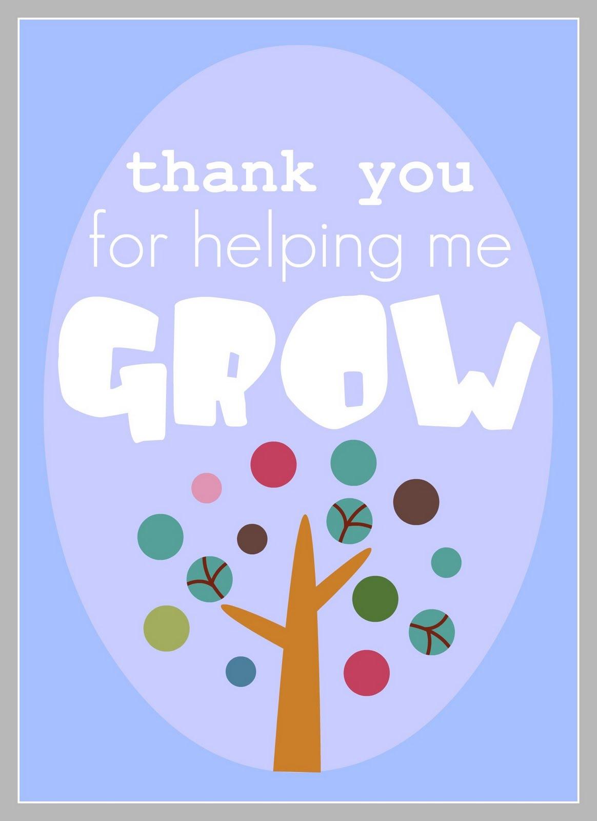 Thanks For Helping Me Grow Quotes: Hear Me Roar: Teacher Appreciation Ideas