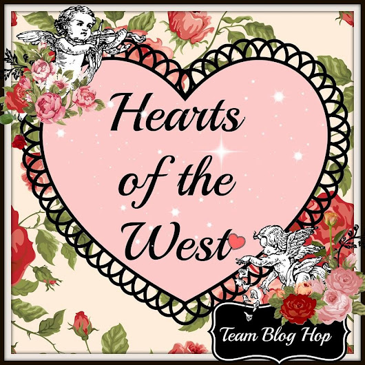 January's Hearts of the West Team Heartstrings Blog Hop
