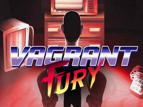 Vagrant Fury Game Free Download