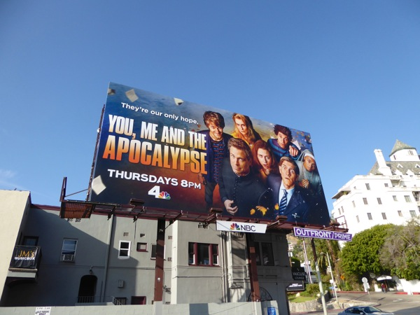You Me and Apocalypse series premiere billboard
