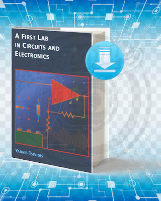 Free Book A First Lab In Circuits And Electronics pdf.