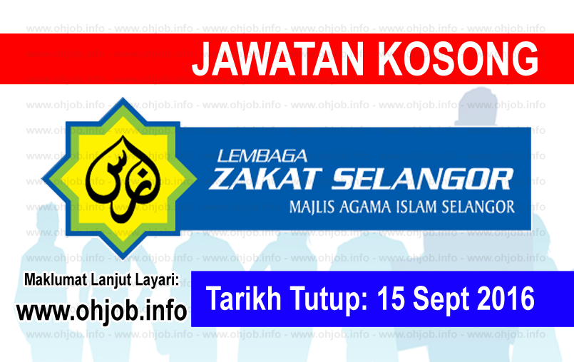 Jawatan Kerja Kosong Lembaga Zakat Selangor (MAIS) logo www.ohjob.info september 2016