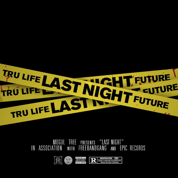 Tru Life - Last Night (feat. Future) - Single Cover