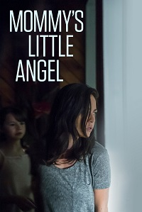 Watch Mommy's Little Angel Online Free in HD