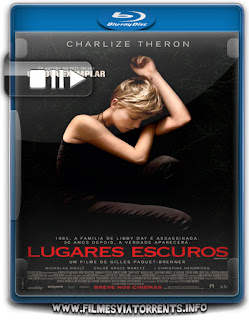 Lugares Escuros Torrent - BluRay Rip 720p e 1080p Dublado