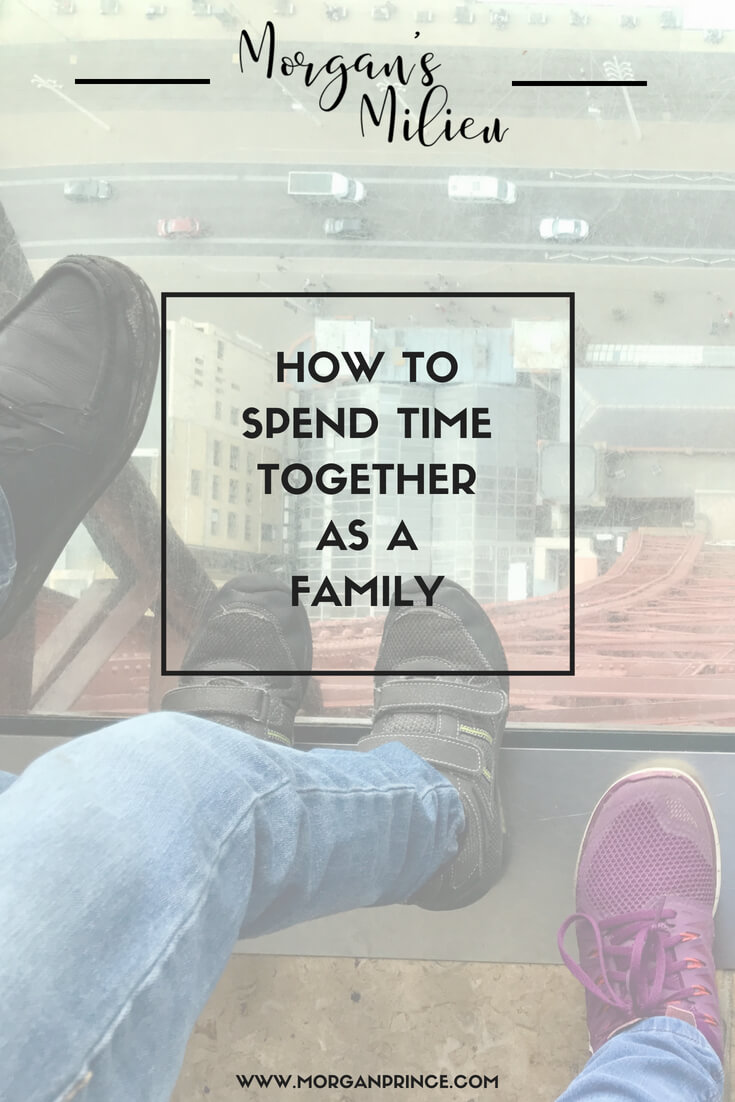 How to spend time together as a family - here's how we do it.