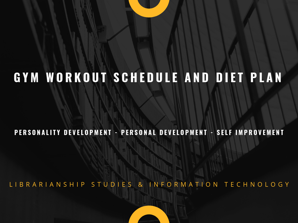 Gym Workout Schedule and Diet Plan