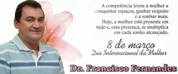 Resultado de imagem para dia internacional da mulher dr fco fernandes