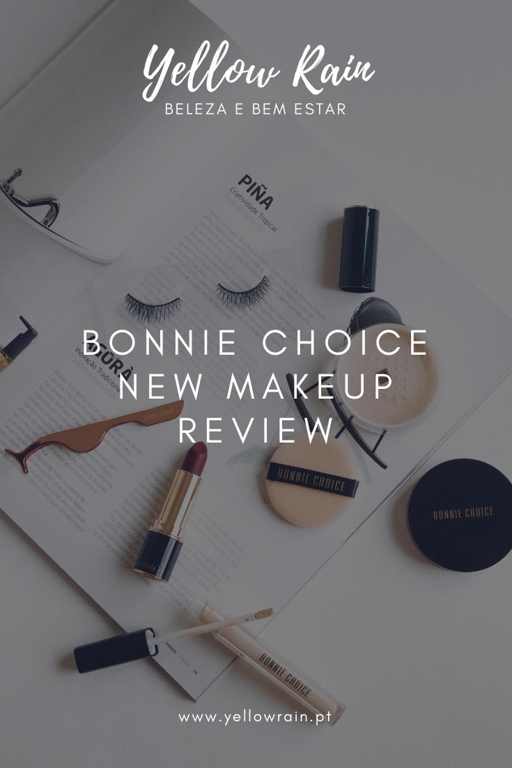 Bonnie Choice  New Makeup Review
