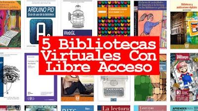 5 Bibliotecas Virtuales Con Libre Acceso