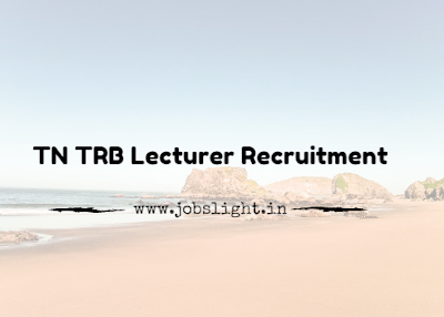 TN TRB Lecturer Recruitment 2017