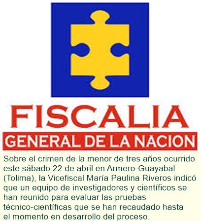 Fiscalía cuenta con evidencia técnico-científica para esclarecer crimen de menor en Armero-Guayabal