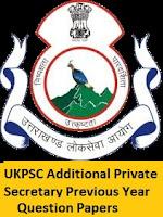UKPSC Additional Private Secretary Previous Year Question Papers