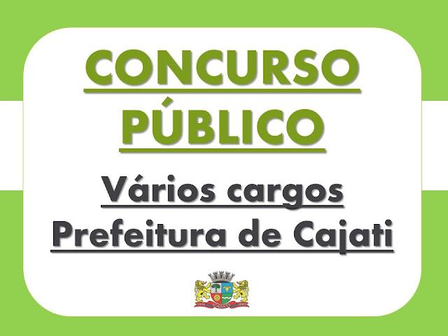 PREFEITURA DE CAJATI ABRE CONCURSO PÚBLICO PARA VÁRIOS CARGOS