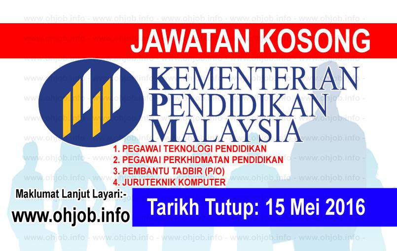 Jawatan Kerja Kosong Kementerian Pendidikan Malaysia (MOE) logo www.ohjob.info mei 2016