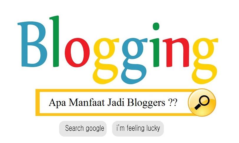 Manfaat Jadi Bloggers