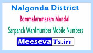 Bommalaramaram Mandal Sarpanch Wardmumber Mobile Numbers List Part I Nalgonda District in Telangana State