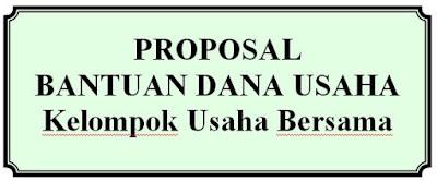proposal bantuan dana usaha