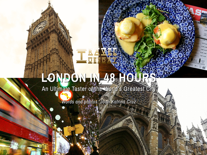 Travel Tuesday | London in 48 Hours