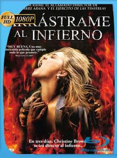 Arrástrame al infierno (2009) EXTENDED [1080p] Latino [GoogleDrive]