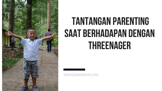 Parenting dengan threenager