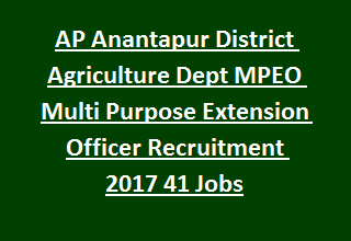 AP Anantapur District Agriculture Department MPEO Multi Purpose Extension Officer Recruitment 2017 41 MPEO Govt Jobs
