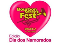 Bourbon Street Fest 'Dia dos Namorados' Brasília