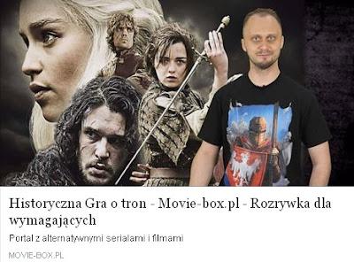 http://www.movie-box.pl/225/Historyczna-Gra-o-tron.html
