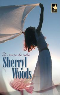 Sherryl Woods - Un Trozo De Cielo