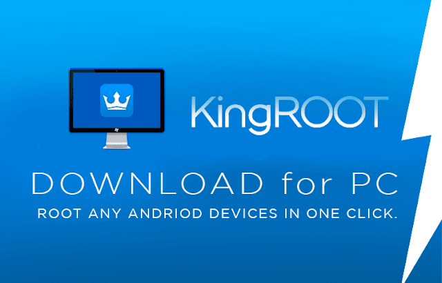 Download KingRoot (Android Root Tool) English For Windows