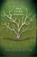 The Lying Woods by Ashley Elston book cover and review