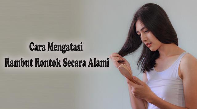 Untuk  mengatasi masalah rambut rontok memang sudah tidak bisa dianggap mudah, karena rambut adalah sebuah mahkota guna menunjang penampilan kita. Berikut Kang Arif share mengenai bahan alami yang ampuh menangani kerontokan rambut.