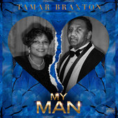 My Man Lyrics - Tamar Braxton www.unitedlyrics.com