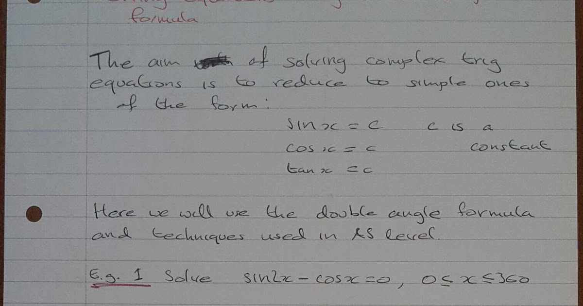 A Level Maths Notes: A2 Trigonometry II: Double Angle