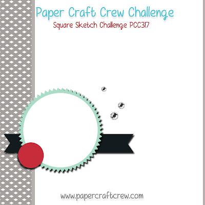 Paper Craft Crew Card Sketch Challenge #PCC317