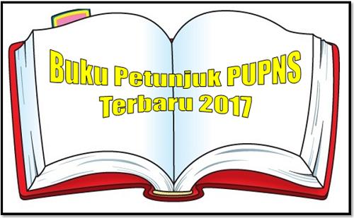 Buku Petunjuk PUPNS Terbaru 2017