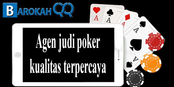 Agen poker online kualitas terpercaya