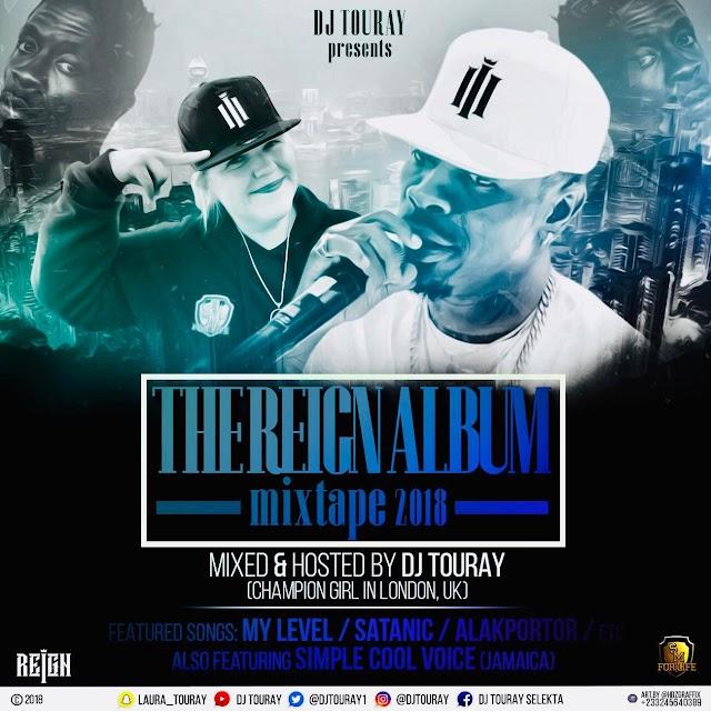 Reign Album Mixtape by DJ Touray Champion Girl from London