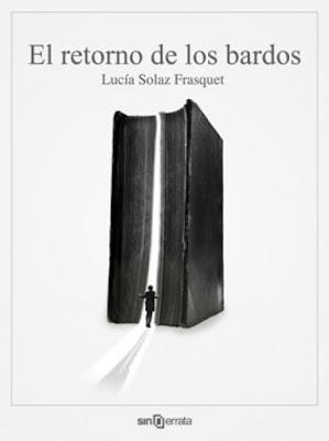 El Retorno de los Bardos - Lucía Solaz Frasquet | Reseña
