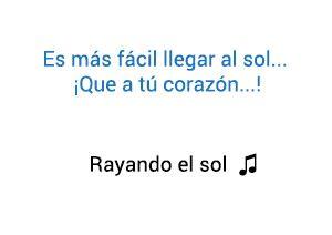 Maná Pablo Alborán Rayando El Sol significado de la canción.