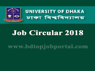 University of Dhaka Job Circular 2018